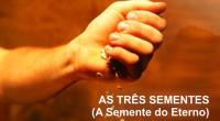 """SÉRIE DE ESTUDOS: As Três Sementes """"Porquanto aos que de antemão conheceu, também os predestinou para serem conformes à imagem de seu Filho, a fim de que ele seja o […]"""